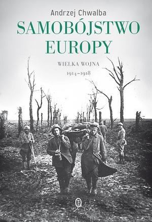 1_andrzej_chwalba__samobojstwo_europy_wielka_wojna_19141918.jpg [300x438]