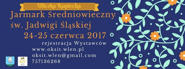 Plakat informujący o rejestracji wystawców na Jarmark średniowieczny 2017 (link otworzy duże zdjęcie)